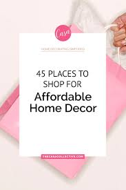 45 places to shop for affordable home decor 45 places to shop for affordable home decor ready to update your home without spending