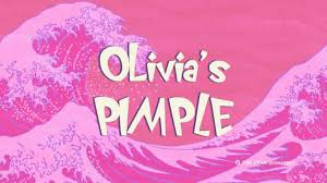 image olivia u0027s pimple png oggy cockroaches wiki