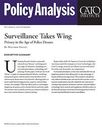 Are Traffic Cameras An Invasion Of Privacy Essay by Surveillance Takes Wing Privacy In The Age Of Police Drones