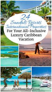 24 sandals resorts international properties for your all inclusive