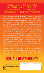 the real story behind thanksgiving too late to say goodbye a true story of murder and betrayal ann