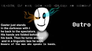 gaster the who speaks in open echo of the forgotten untertale map w d gaster