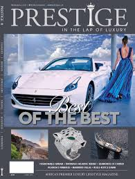 prestige 85 by prestige magazine south africa issuu