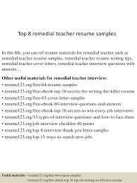 objectives for teacher resume top8remedialteacherresumesamples 150730080912 lva1 app6891 thumbnail 4 jpg cb 1438243798