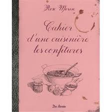 cahier de cuisine cahier de cuisine de ma grand mère broché morin achat