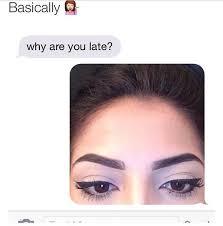 Eyeliner Meme - 20 makeup memes that are way too true eyebrow humor and makeup