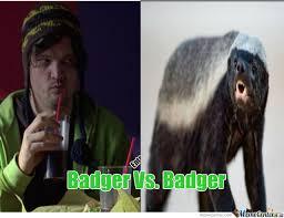 Breaking Bad Meme - breaking bad badger vs honey badger by plantf00d meme center