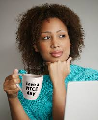 have a nice day sarcastic coffee mug coffee and nice