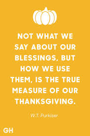 The Best Of The Quot - 15 best thanksgiving quotes inspirational and funny quotes about