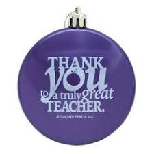 teacher gift thank you holiday ornament teacher peach u0027s best