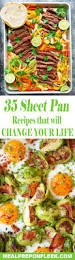 35 sheet pan recipes that will change your life sheet pan