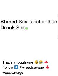 Drunk Sex Meme - 25 best memes about drunk sex drunk sex memes