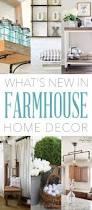 what u0027s new in farmhouse home decor plays farmhouse style and