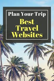 plan your trip best travel websites vacation deals and italy
