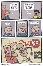 Dad Comic Meme - tfw your dad is a skeleton meme by epicuris memedroid