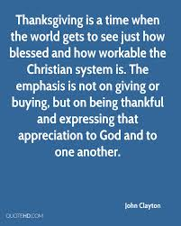 clayton thanksgiving quotes quotehd