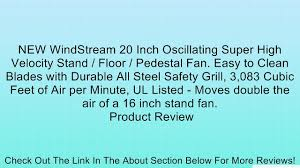 20 Inch Pedestal Fan New Windstream 20 Inch Oscillating Super High Velocity Stand