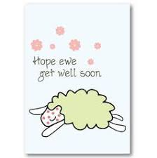 get well soon for children ewe get well soon get well card not another bunch of flowers