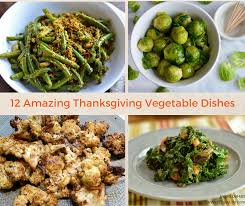 12 amazing thanksgiving vegetable dishes delicious healthy upgrades