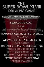 Meme Drinking Game - super bowl xlviii drinking game daily snark