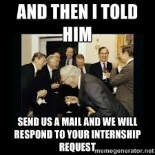 Intern Meme - what are the best memes on internships quora