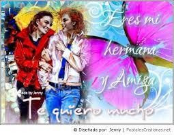 imagenes del amor y amistad para una hermana postal eres mi hermana y amiga postales cristianas