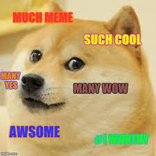 Cool Dog Meme - doge meme imgflip