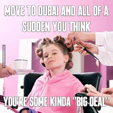 Memes All - living in dubai all images and videos dubai memes