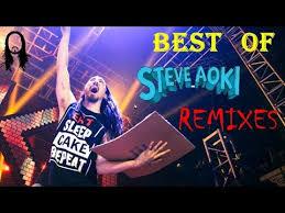 best of steve aoki best of steve aoki remixes