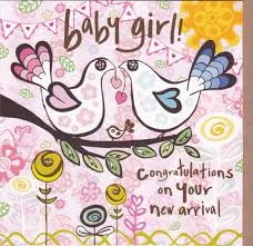 congratulations on new card congratulations on your new arrival baby girl card karenza paperie