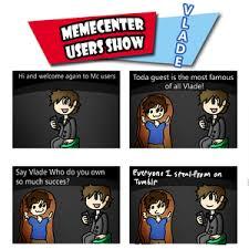 Meme Center Vlade - memecenter users show vlade rmx by derpcouch3 meme center