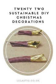 handmade christmas decorations 22 unique festive crafts to do at
