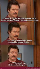 Work Meme Funny - ron swanson s working ethics by juventus meme center