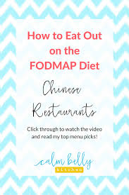 fodmap diet what to order at chinese restaurants calm belly kitchen
