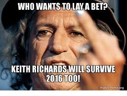 Keith Richards Memes - keith richards willsurvive 2016 too makeamemeorg meme on sizzle