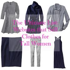 Clothes For Tall Girls Tall Women Clothes Beauty Clothes