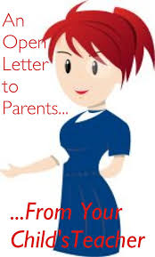 an open letter to parents from your child u0027s teacher the