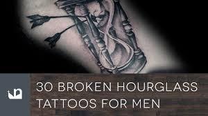 30 broken hourglass tattoos for men youtube