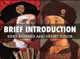 tudor king brief introduction of king richard and henry tudor by