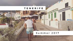 tenerife holiday guide tenerife family holiday 2017 youtube