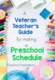 a veteran teacher u0027s guide for making a preschool schedule