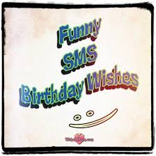 100 funny sms birthday wishes wishesalbum