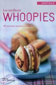 cuisine tv les desserts de benoit livre meilleurs whoopies 40 recettes sucrees et salees les