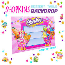 Dessert Table Backdrop by Polydot Printing Shopkins Dessert Table Backdrop Polydot Printing