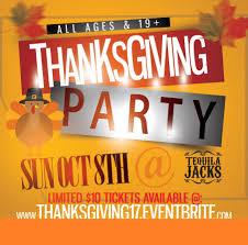 thanksgiving tequila jacks sun oct 8 weekend