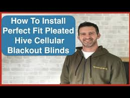 Blackout Blinds Installation How To Install Perfect Fit Pleated Hive Cellular Blinds Blackout