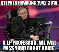 Stephen Hawking Meme - stephen hawking imgflip