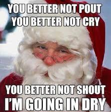 Dirty Santa Meme - dirty santa