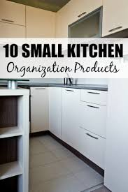 Small Kitchen Organization 10 Small Kitchen Organization Products That Will Make Your Life Easier