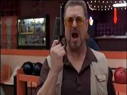 Walter Big Lebowski Meme - has the whole world gone crazy am i the only one here who gives a